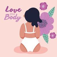 ama tu cuerpo letras con mujer y flores vector