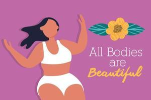 todos los cuerpos son hermosas letras con mujer y flor vector