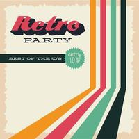 Retro style party poster with colorful lines and lettering