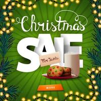 Christmas sale, square green discount banner with large volumetric letters, button and cookies with a glass of milk for Santa Claus vector