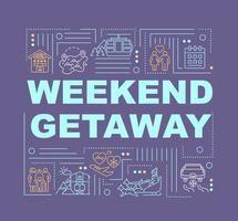 banner de conceptos de palabra de escapada de fin de semana