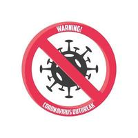 warning sign, coronavirus disease or covid 19 vector