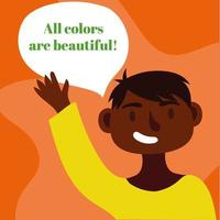 all colors are beautiful lettering with afro man speaking vector