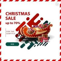 Christmas sale, up to 70 off, red and green discount pop up with abstract liquid shapes and Santa Sleigh with presents.