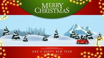 Merry Christmas, beautiful red postcard with illustration of pine winter forest, silhouette city, snowy mountain and red vintage car carrying Christmas tree