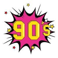 nineties sign retro in explosion pop art