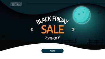 Black Friday sale, up to 25 off, horizontal discount banner with night landscape on background