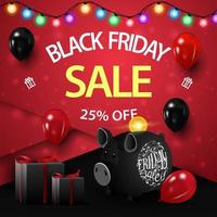Black Friday sale, up to 25 off, square red discount banner with gifts, piggy bank and balloons