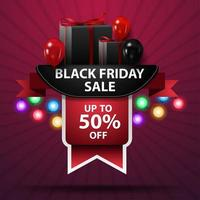 Black Friday sale, up to 50 off, discount web banner with ribbon, balloons and gifts vector