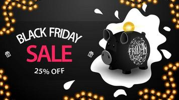 Black Friday sale, up to 25 off, black horizontal discount web banner with black piggy bank vector