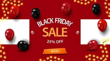 Black Friday sale, up to 25 off, discount red banner with balloons