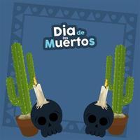 dia de los muertos poster with skulls and cactus vector
