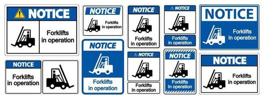 Notice forklifts in operation Symbol Sign Isolated vector