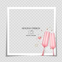 Holiday Background Photo Frame Template with pink glass. Valentine's Day Love Concept for post in Social Network