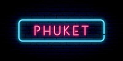 Phuket neon sign. Bright light signboard. vector