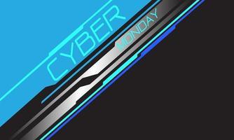 Cyber Monday azul neón texto línea plateada circuito geométrico con diseño de espacio en blanco gris ilustración de vector de fondo futurista moderno.