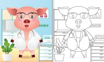 libro para colorear para niños con una linda ilustración de personaje médico cerdo vector