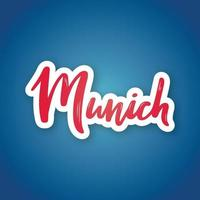 Munich - hand drawn lettering name of Germany city. vector