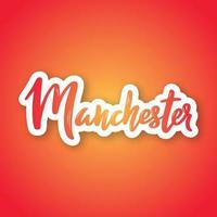 Manchester - nombre de letras dibujadas a mano de la ciudad del Reino Unido. vector