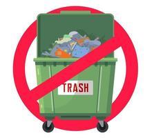 Bote de basura prohibido. contaminación de la naturaleza. tanque verde. ilustración vectorial plana vector