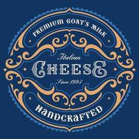 Vintage round cheese label vector