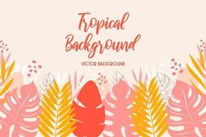 Modern background with pink, yellow, red tropical leaves vector