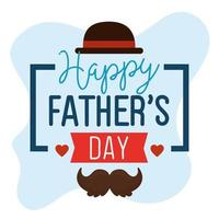 happy fathers day card with hat elegant and moustache vector