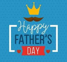 happy fathers day card with king crown and moustache decoration vector