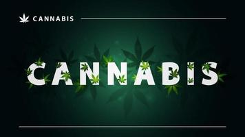Cannabis, green poster with large white lettering and 3G marijuana leafs on dark background. Sign of Cannabis with leafs vector