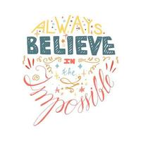 Inspiration quote hand drawn lettering vector