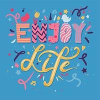 disfruta la vida letras vector