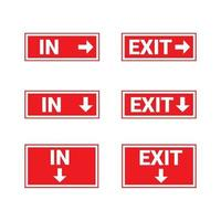 Sign in and exit used for directions in and out of the door or building