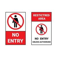 Red sign no entry and restricted area unless authorized sign vector