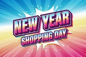 día de compras de año nuevo, expresión de fuente pop art comic colorido discurso burbuja. ilustración vectorial