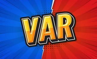 VAR, Video assistant referee. text poster design. Vector illustration