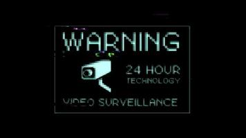 Warning 24 Hour Video Surveillance Technology Sign