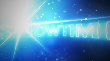 Show Time neon text flare burst glittering particles