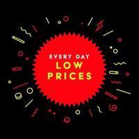 todos los dias precios bajos. símbolo o emblema de una campaña publicitaria en el comercio minorista el día de la compra. vector