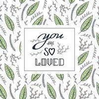 eres tan amado tarjeta con hojas vector
