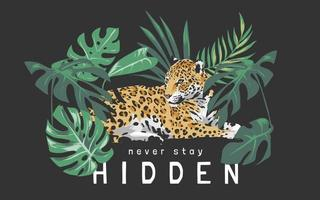 never stay hidden slogan with jaguar sitting in the forest illustration on black background vector