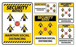 Security Notice Maintain social distancing, stay 6ft apart sign,coronavirus COVID-19 Sign Isolate On White Background,Vector Illustration EPS.10