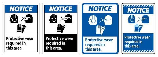 Notice Sign Wear Protective Equipment In This Area With PPE Symbols vector