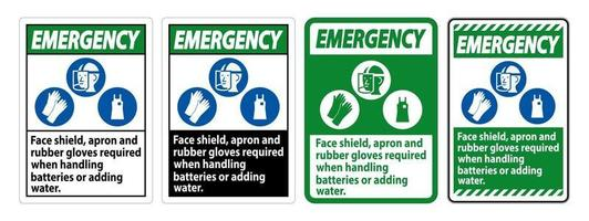 Emergency Sign Face Shield, Apron And Rubber Gloves Required When Handling Batteries or Adding Water With PPE Symbols