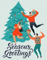 SEASONS GREETINGS. People young men and women decorate a Christmas tree. vector