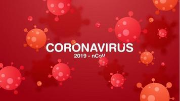 Coronavirus 2019-ncov and virus background. vector