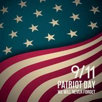 9 11, Patriot Day background. USA Patriot Day retro banner.