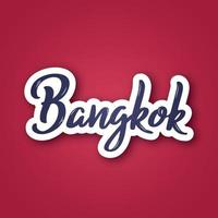 Bangkok - hand drawn name of Thailand. Sticker with lettering in paper cut style. vector