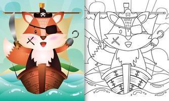 libro para colorear para niños con una linda ilustración de personaje de zorro pirata vector