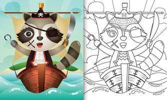 libro para colorear para niños con una linda ilustración de personaje de mapache pirata