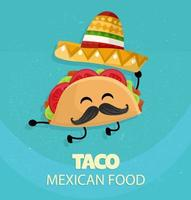 Mexico taco poster in cartoon style. Taco with traditional Mexican hat with moustache and happy emotion. vector